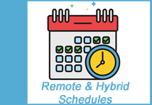 Remote and Hybrid Schedules