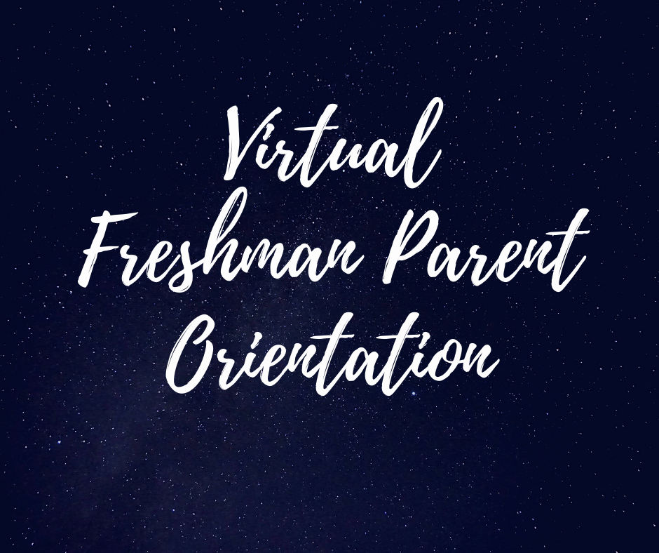 Virtual Freshman Parent Orientation